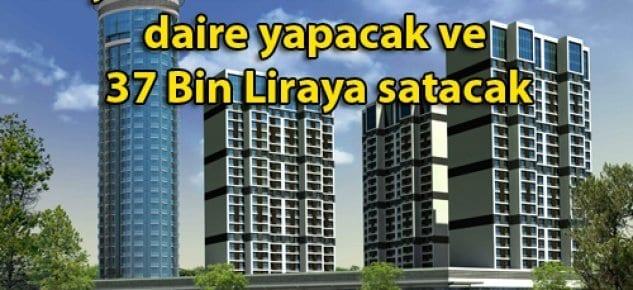 FİYAPI, Fi-Life projesinde 37 Bin Liradan daire satacak