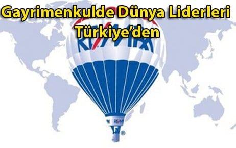 Gayrimenkulde Dünya Liderleri Türkiyeden