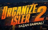 Organize İşler 2: Sazan Sarmalı Nerede Çekiliyor?